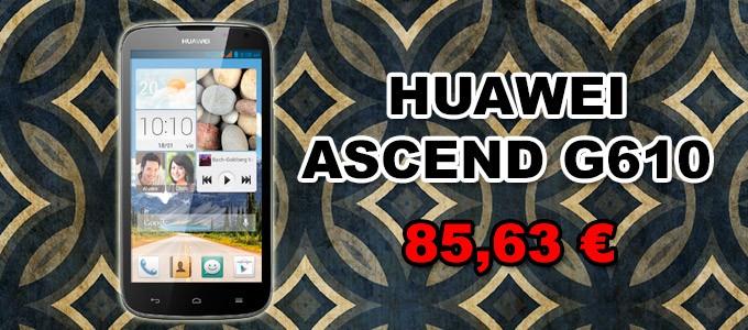 Teléfono Huawei Ascend G610