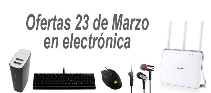 Ofertas 23 de Marzo en electrónica