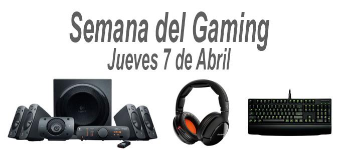 Semana del Gaming. Ofertas del 7 de Abril de 2016