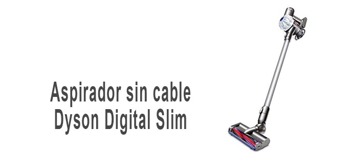 Aspirador sin cable Dyson Digital Slim